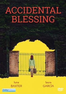 Cover image for Accidental blessing Bendita rebeldia