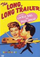 Cover image for The long, long trailer