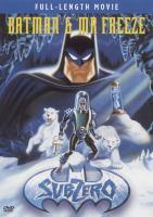 Cover image for Batman & Mr. Freeze. Subzero