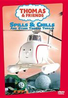Cover image for Thomas & friends. Spills & chills and other Thomas thrills