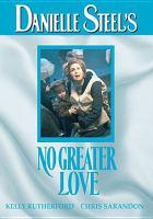 Imagen de portada para Danielle Steel's no greater love