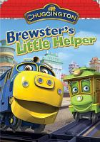 Imagen de portada para Chuggington. Brewster's little helper