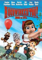 Cover image for Hoodwinked too! Hood vs. evil