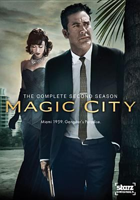 Cover image for Magic city The complete second season