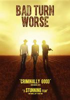 Cover image for Bad turn worse