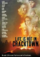 Cover image for Life is hot in Cracktown