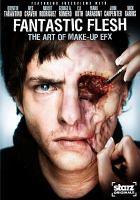 Imagen de portada para Fantastic flesh the art of make-up EFX