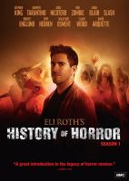 Cover image for Eli Roth's history of horror Season 1.