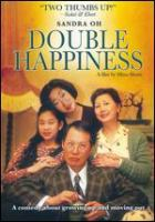 Cover image for Double happiness