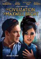 Cover image for The civilization of Maxwell Bright