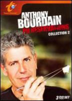 Cover image for Anthony Bourdain, no reservations Collection 2
