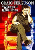 Cover image for Craig Ferguson a wee bit o' revolution