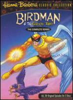 Cover image for Birdman & the Galaxy Trio. The complete series