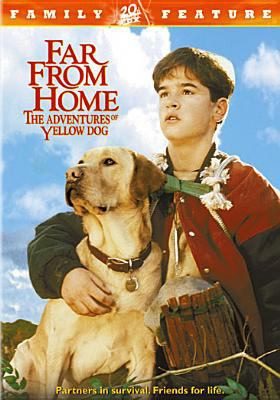 Cover image for Far from home the adventures of Yellow Dog
