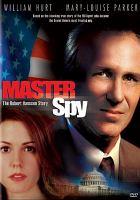 Imagen de portada para Master spy the Robert Hanssen story