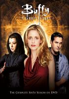 Cover image for Buffy the vampire slayer the complete sixth season