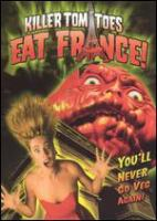 Cover image for Killer tomatoes eat France