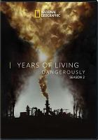 Cover image for Years of living dangerously season 2