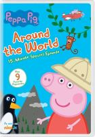 Cover image for Peppa Pig. Around the world