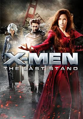 Cover image for X-Men The last stand