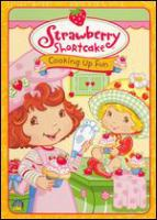 Cover image for Strawberry Shortcake. Cooking up fun