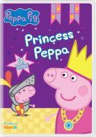 Cover image for Peppa Pig. Princess Peppa