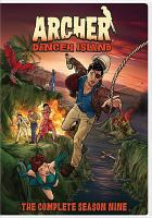 Cover image for Archer The complete season nine, Danger Island.
