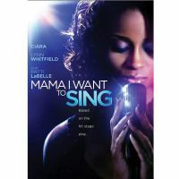 Cover image for Mama I want to sing