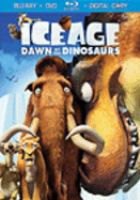 Cover image for Ice age. Dawn of the dinosaurs