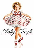 Cover image for Shirley Temple little darling collection. Volume one