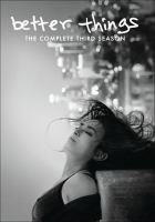 Cover image for Better things The complete third season