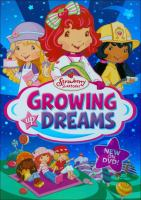 Cover image for Strawberry shortcake Growing up dreams.