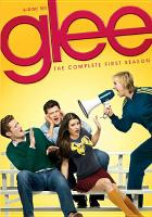Cover image for Glee The complete first season.