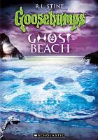 Cover image for Goosebumps Ghost beach