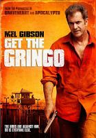 Cover image for Get the gringo