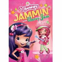 Cover image for Strawberry Shortcake Jammin' with Cherry Jam