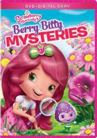 Cover image for Strawberry Shortcake Berry bitty mysteries.