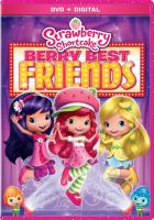Cover image for Strawberry Shortcake Berry best friends.