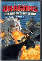 Cover image for Dragons defenders of Berk ; part 1