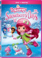 Cover image for Strawberry Shortcake Snowberry days.