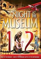 Cover image for Night at the museum 1 & 2
