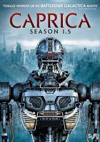 Cover image for Caprica. Season 1.5