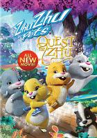 Cover image for ZhuZhu pets Quest for Zhu.