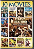 Cover image for Classic westerns 10 movie collection.