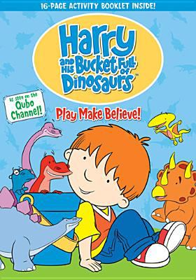 Cover image for Harry and his bucket full of dinosaurs Play make believe.