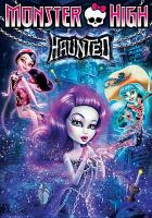 Cover image for Monster High Haunted.