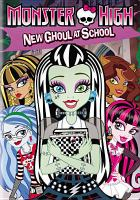 Cover image for Monster high New ghoul at school.