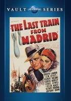 Cover image for The last train from Madrid
