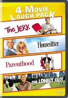 Cover image for The jerk ; Housesitter ; Parenthood ; The lonely guy