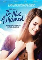 Cover image for I'm not ashamed